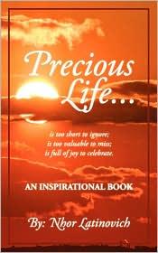 Precious Life: An Inspirational Book