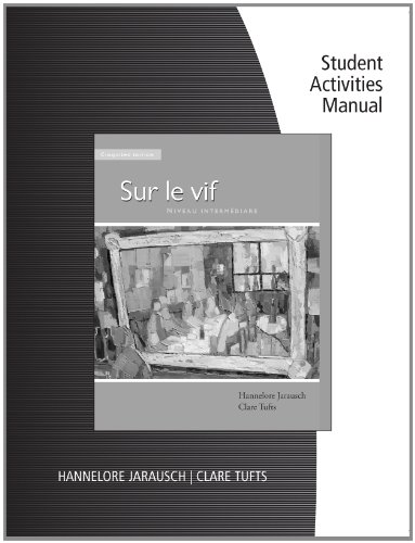 Workbook with Student Activities Manual for Jarausch/Tufts' Sur le vif - Hannelore Jarausch; Clare Tufts