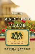 Finding Martha's Place: My Journey Through Sin, Salvation, and Lots of Soul Food