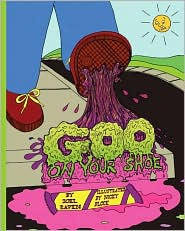 Goo on Your Shoe