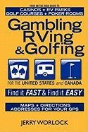 Gambling, RVing, and Golfing