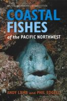 Coastal Fishes of the Pacific Northwest, Revised and Expanded Second Edition