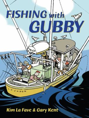 Fishing with Gubby - Gary Kent