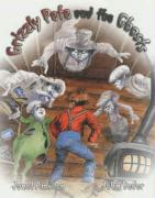 Grizzly Pete and the Ghosts