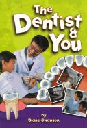 The Dentist and You