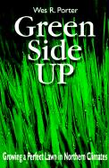 Green Side Up: Growing a Perfect Lawn in Northern Climates