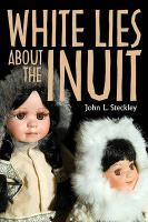 White Lies about the Inuit