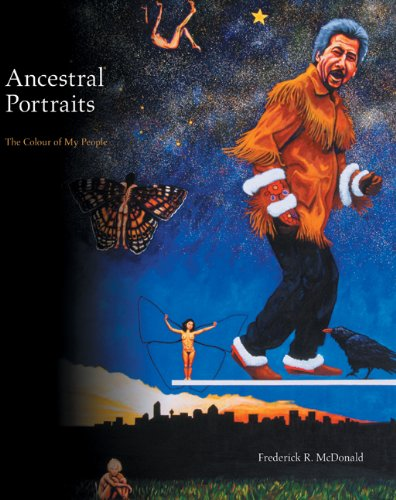 Ancestral Portraits (Art in Profile: Canadian Art and Archite) - Frederick McDonald