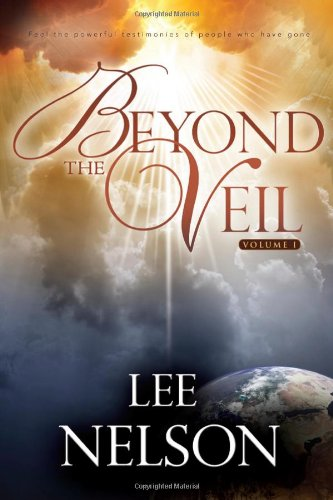 Beyond the Veil Vol. 1 - Lee Nelson