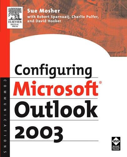 Configuring Microsoft Outlook 2003 (Paperback) - Sue Mosher