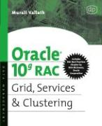 Oracle 10g RAC: Grid, Services & Clustering