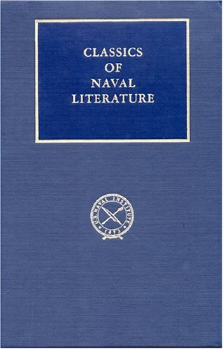 A Sailor of King George: The Journals of Captain Frederick Hoffman, Rn, 1793-1814 (Classics of Naval Literature) - H. B. Wolryche-Whitmore; A. Beckford Bevan; Gerald Jordan