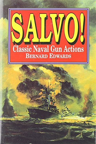 SALVO!: Classic Naval Gun Actions - Bernard Edwards