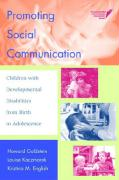 Promoting Social Communication: Children with Developmental Disabilities from Birth to Adolescence