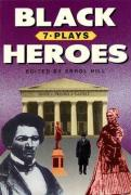 Black Heroes: Seven Plays