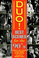 Duo! Best Scenes for the 90s