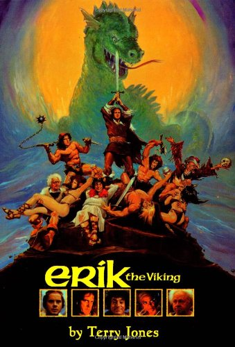 Erik The Viking: The Screenplay (Applause Screenplay Series) - Terry Jones