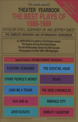 Theater Yearbook 1988-1989: The Complete Broadway and Off-Broadway Sourcebook (Applause/Best Plays Theater Yearbook) - Hal Leonard Corp.