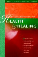 Effective Meditations for Health and Healing