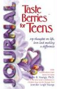 Taste Berries for Teens Journal - My thoughts on life, love and making a difference