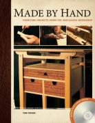 Made by Hand: Furniture Projects from the Unplugged Woodshop [With DVD ROM]