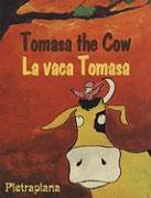 Tomasa the Cow/La Vaca Tomasa