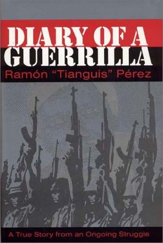 Diary of a Guerrilla - Ramon Perez; Dick J. Reavis