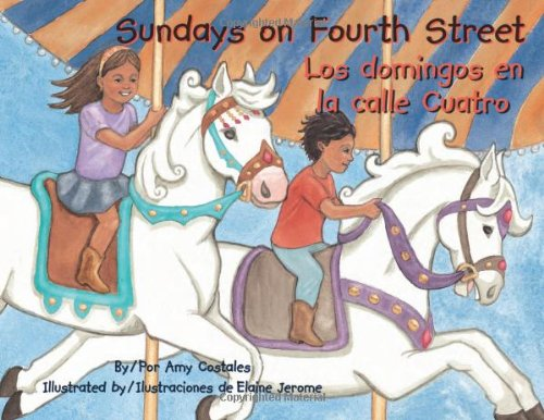 Sundays on Fourth Street / Los domingos en la calle Cuatro - Amy Costales