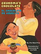 Grandma's Chocolate/El Chocolate de Abuelita