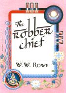 The Robber Chief: A Tale of Vengeance and Compassion