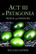 ACT III in Patagonia: People and Wildlife