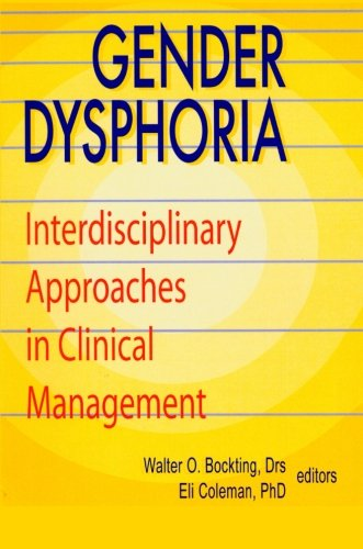 Gender Dysphoria : Interdisciplinary Approaches in Clinical Management - Walter O. Bockting