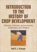 Concise Encyclopedia of Crop Improvement: Institutions, Persons, Theories, Methods and Histories