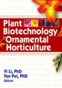 Plant Biotechnology in Ornamental Horticulture