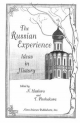 The Russian Experience: Ideas in History