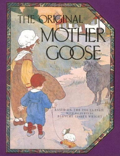 Original Mother Goose - Blanche Fisher Wright