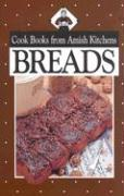 Breads: Cookbook from Amish Kitchens