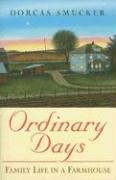 Ordinary Days: Family Life in a Farmhouse