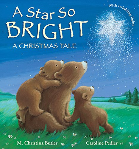 A Star So Bright: A Christmas Tale - M. Christina Butler