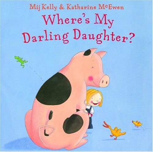 Where's My Darling Daughter? - Mij Kelly