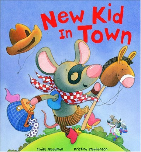 New Kid in Town - Claire Freedman