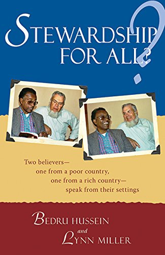 Stewardship for All?: Two Believers--One From A Poor Country, One From A Rich Country- Speak From Thei - Bedru Hussein