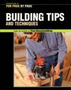 For Pros by Pros Building Tips