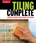 Taunton's Tiling Complete: Expert Advice from Start to Finish