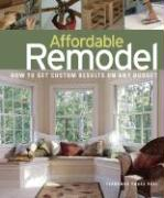 Affordable Remodel: How to Get Custom Results on Any Budget