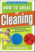 How to Cheat at Cleaning