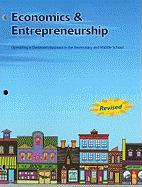 Economics and Entrepreneurship: Operating a Classroom Business in the Elementary and Middle School