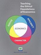 Teaching the Ethical Foundations of Economics