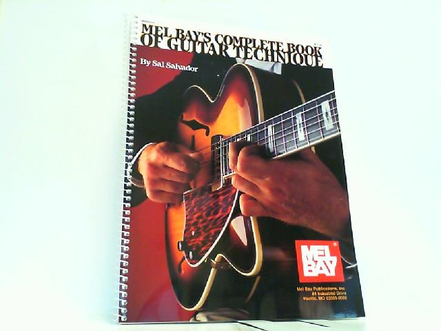 Complete Book of Guitar Technique (Mel Bay Archive Editions). - Oakes, David