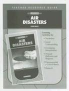 Air Disasters Teacher Resource Guide
